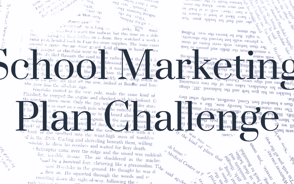 School Marketing Plan Challenge