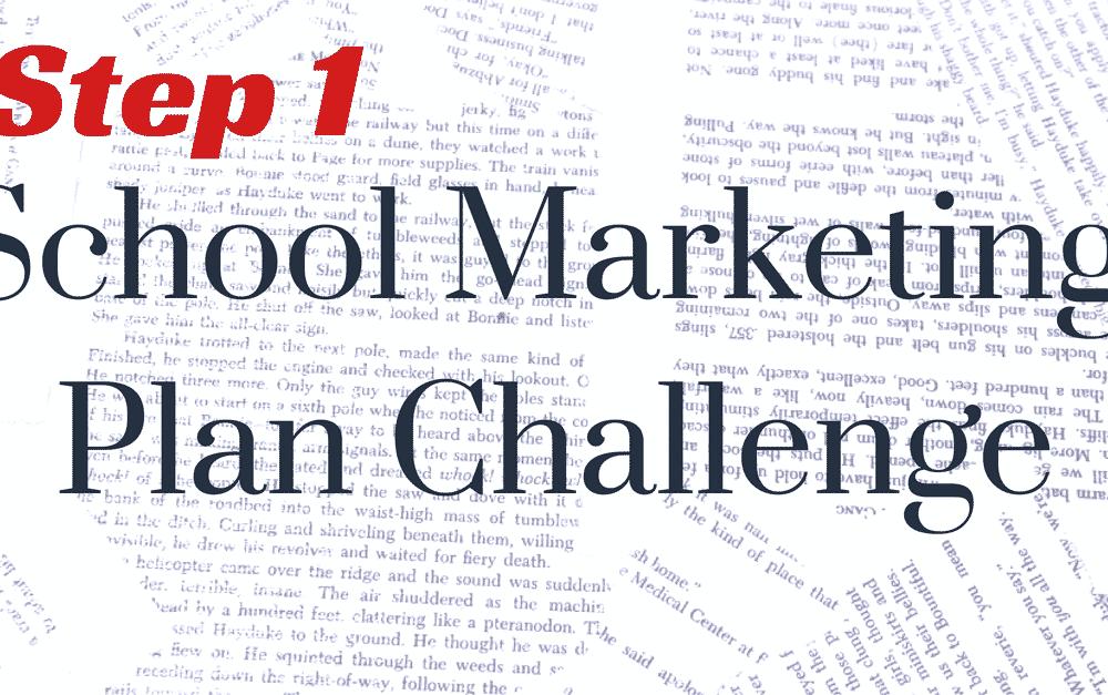 Step 1: Marketing Channel Audit – School Marketing Plan Challenge