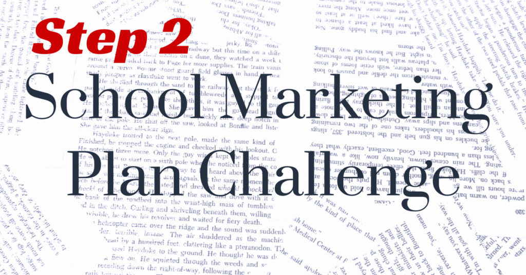 Step 2 School MarketingPlan Challenge
