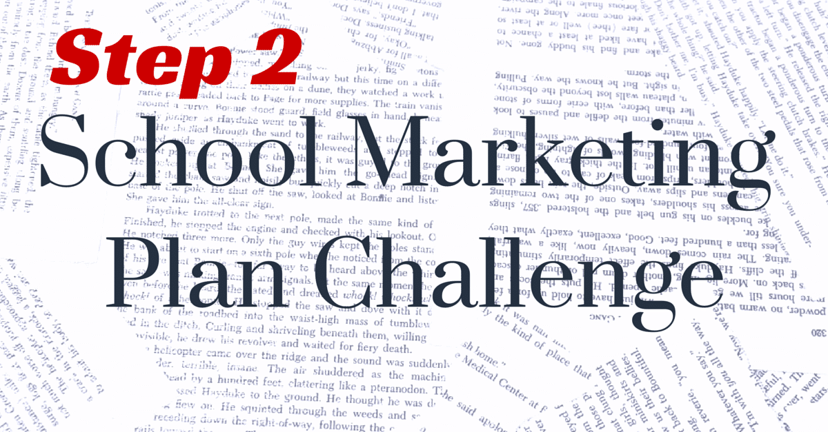 Step 2: Past Year Review – School Marketing Plan Challenge