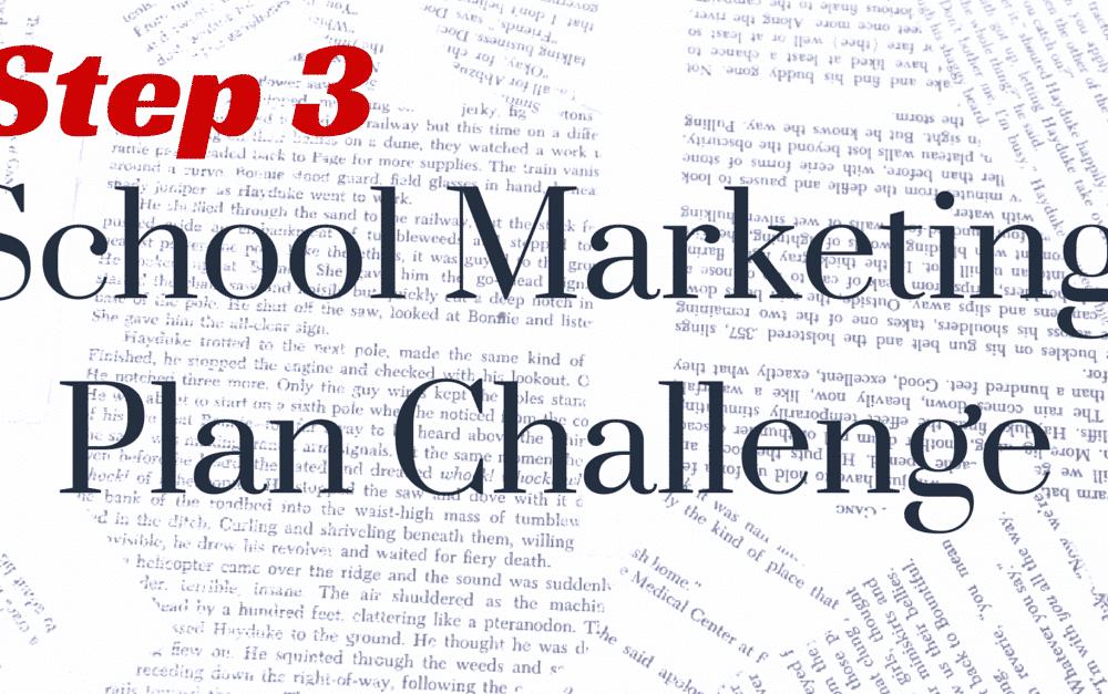 Step 3: Building an Outline – School Marketing Plan Challenge