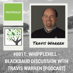 Whipplehill – Blackbaud Discussion with Travis Warren