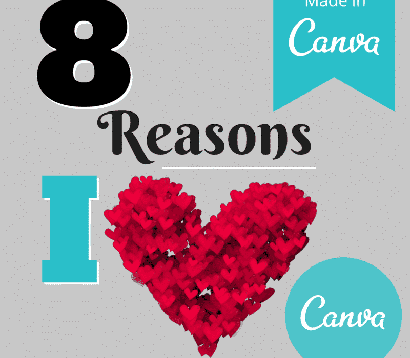 8 Reasons Why I Love Canva