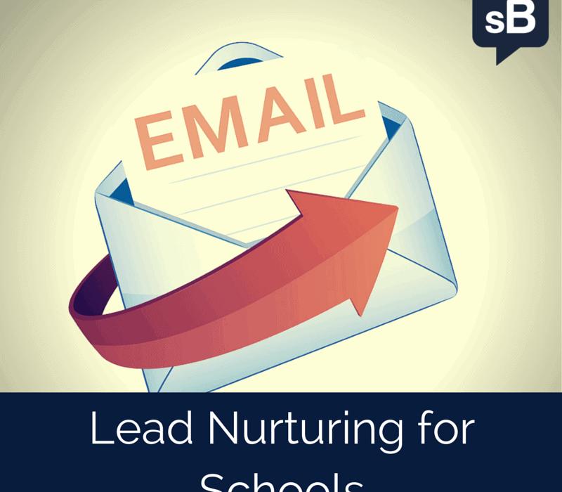 Lead Nurturing for Schools