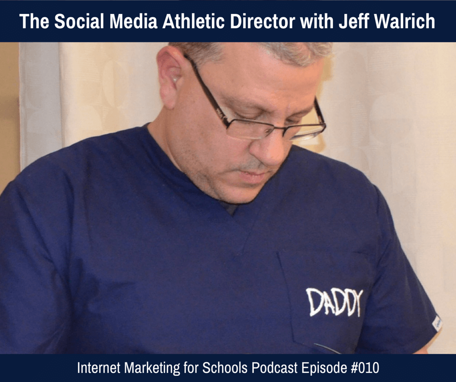 The Social Media Athletic Director with Jeff Walrich