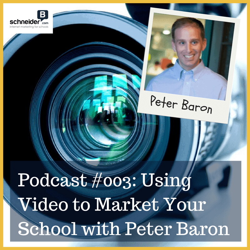 Using Video To Market Your School with Peter Baron