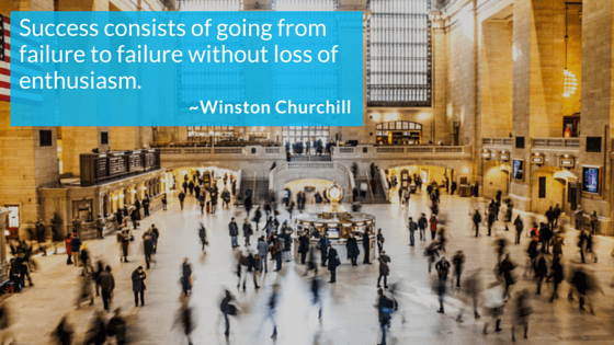 Success Consists of Going from Failure to Failure