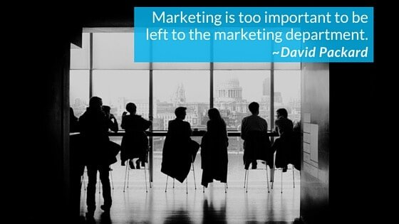 Marketing Is Too Important To Be Left To The Marketing Department