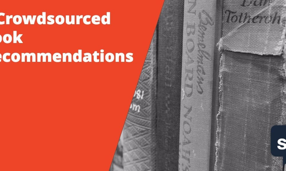 8 Crowdsourced Book Recommendations