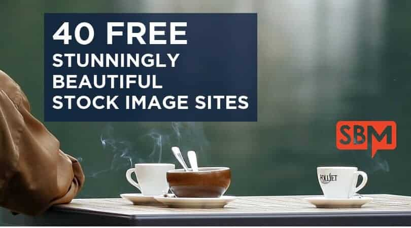 40 FREE Stunningly Beautiful Stock Image Sites
