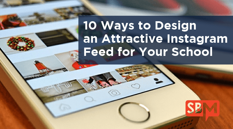 10 Ways to Design an Attractive Instagram Feed