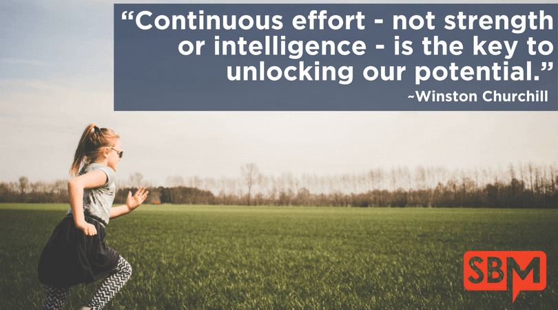 Continuous effort is the key to unlocking our potential