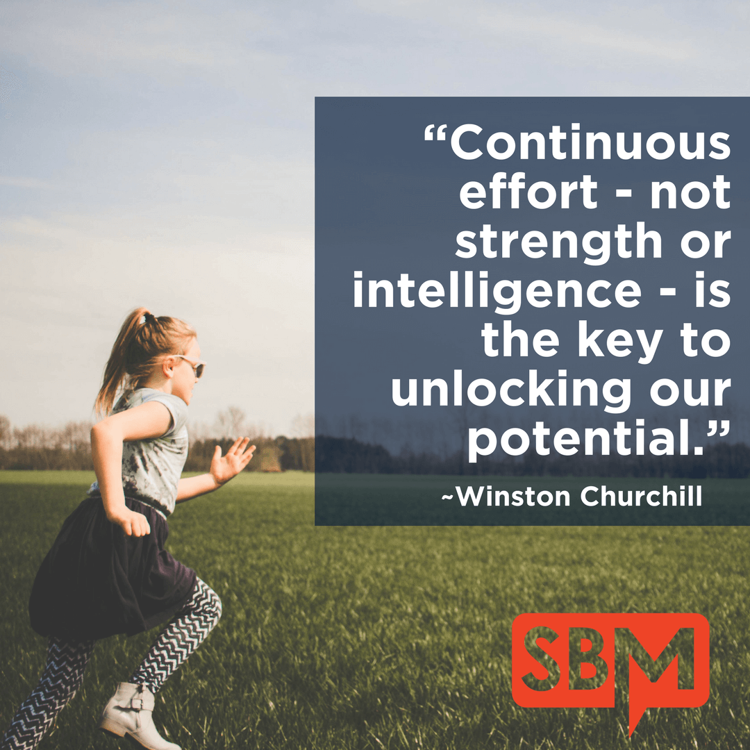 Continuous effort is the key to unlocking our potential I