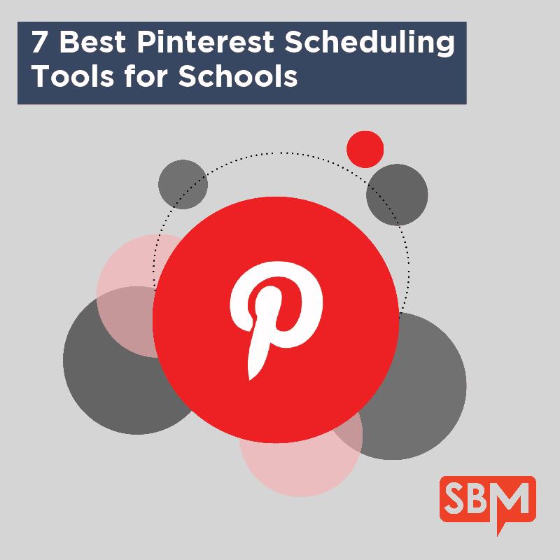 7 Best Pinterest Scheduling Tools for Schools
