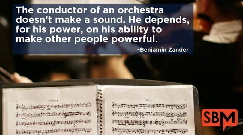 The conductor of an orchestra doesn't make a sound. He depends, for his power, on his ability to make other people powerful