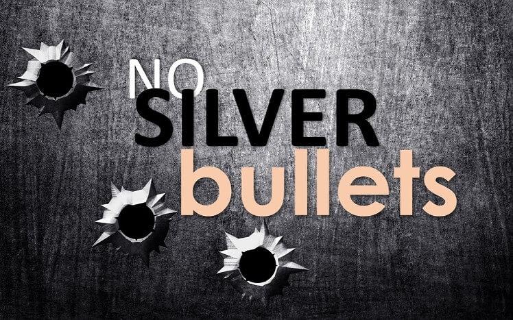 No-Silver-Bullets