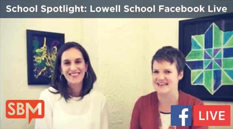 School Spotlight- Lowell School Facebook Live