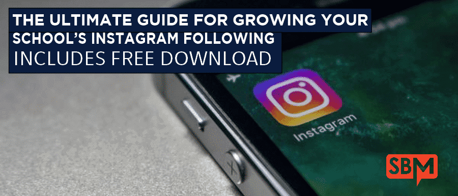 The Ultimate Guide for Growing Your School's Instagram Following