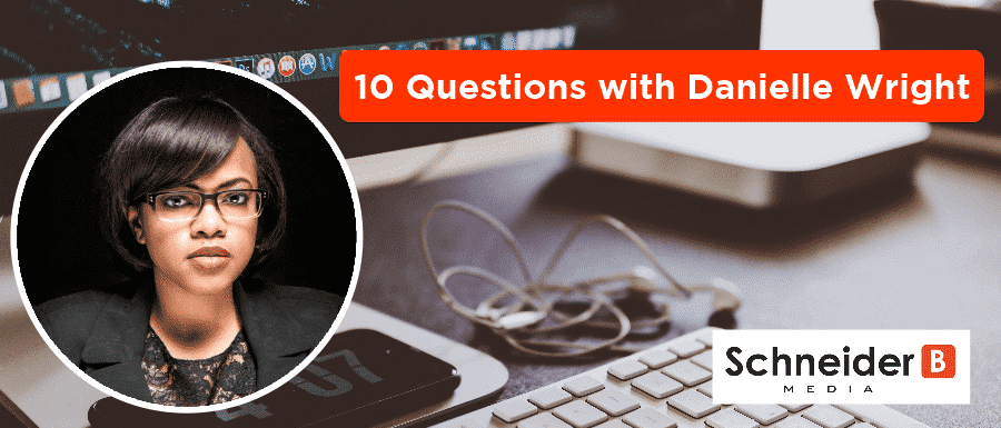 10 Questions with Danielle Wright