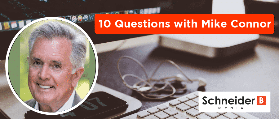 10 Questions with Mike Connor