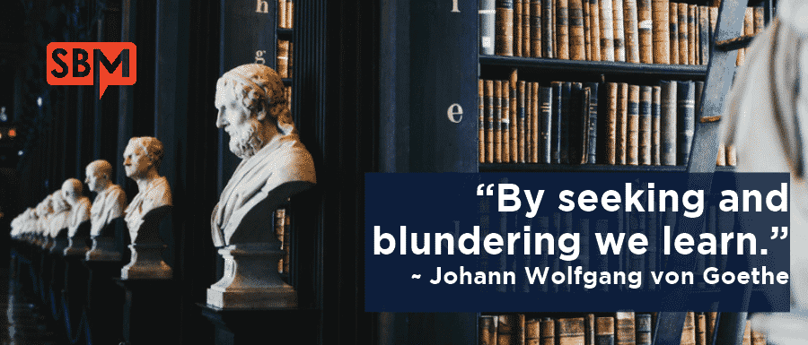 By seeking and blundering we learn
