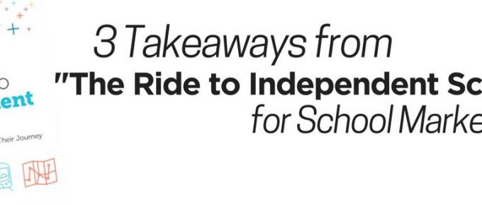 "3 Takeaways from ""The Ride to Independent Schools"" for School Marketers"