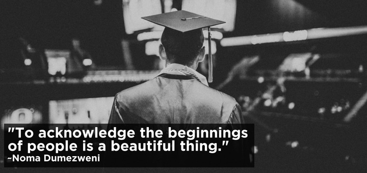 To Acknowledge The Beginnings Of People Is A Beautiful Thing