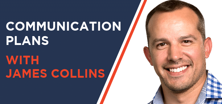 SBfm18 – Communication Plans with James Collins