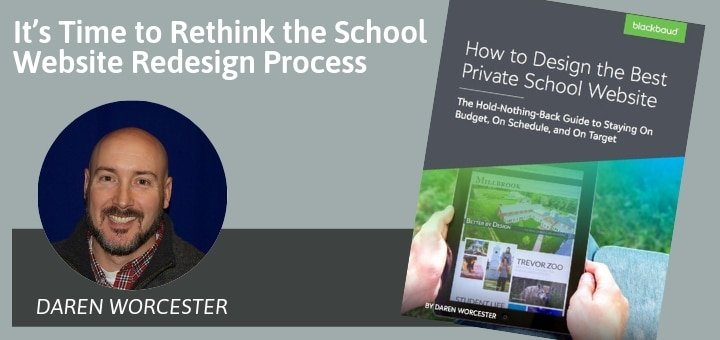 It's Time to Rethink the School Website Redesign Process