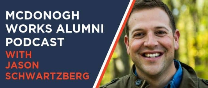 McDonogh Works Alumni Podcast with Jason Schwartzberg