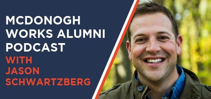 SBfm21 – McDonogh Works Alumni Podcast with Jason Schwartzberg