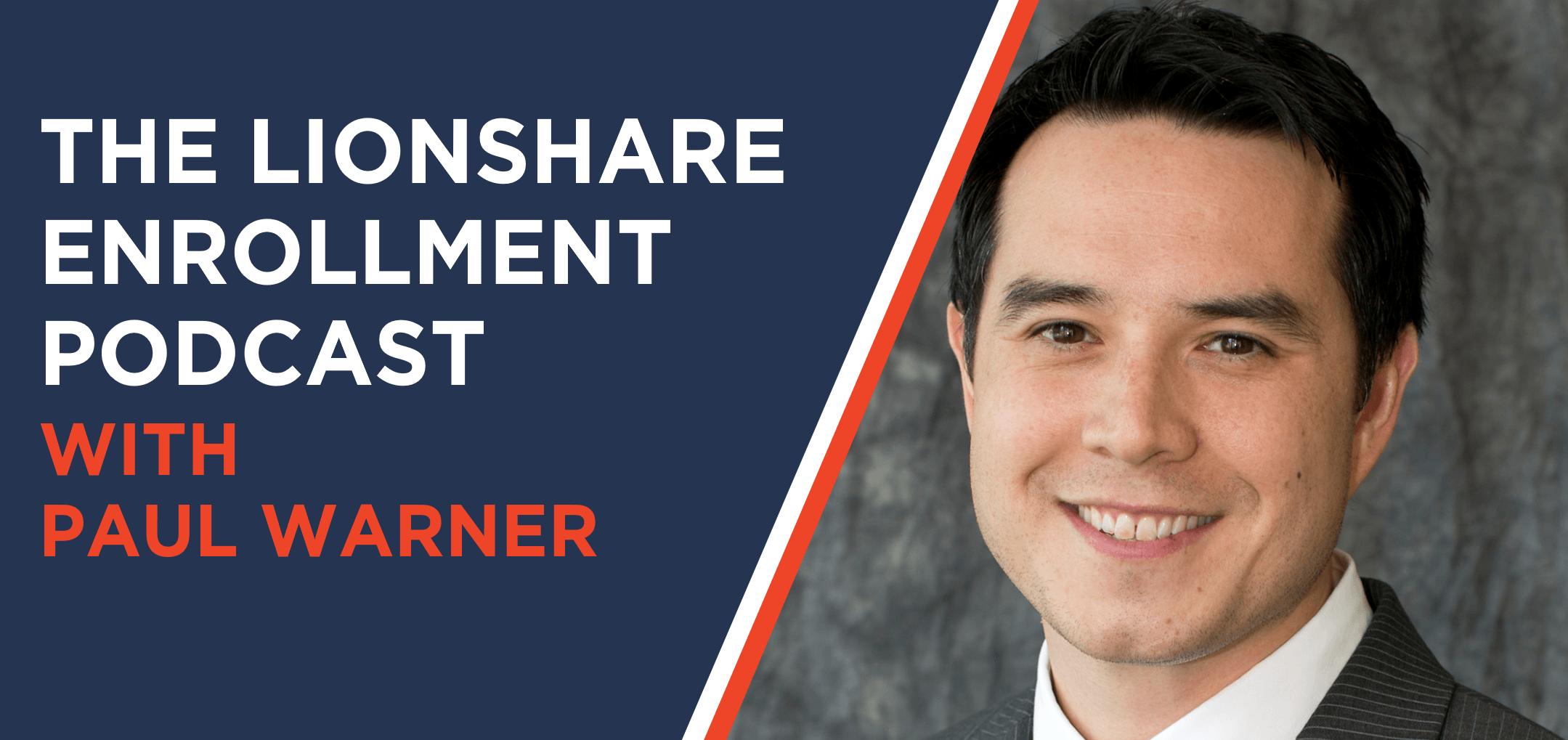 SBfm22 - The LionShare Enrollment Podcast with Paul Warner