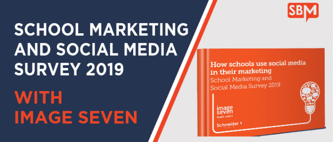 SBfm25 – School Marketing and Social Media Survey 2019