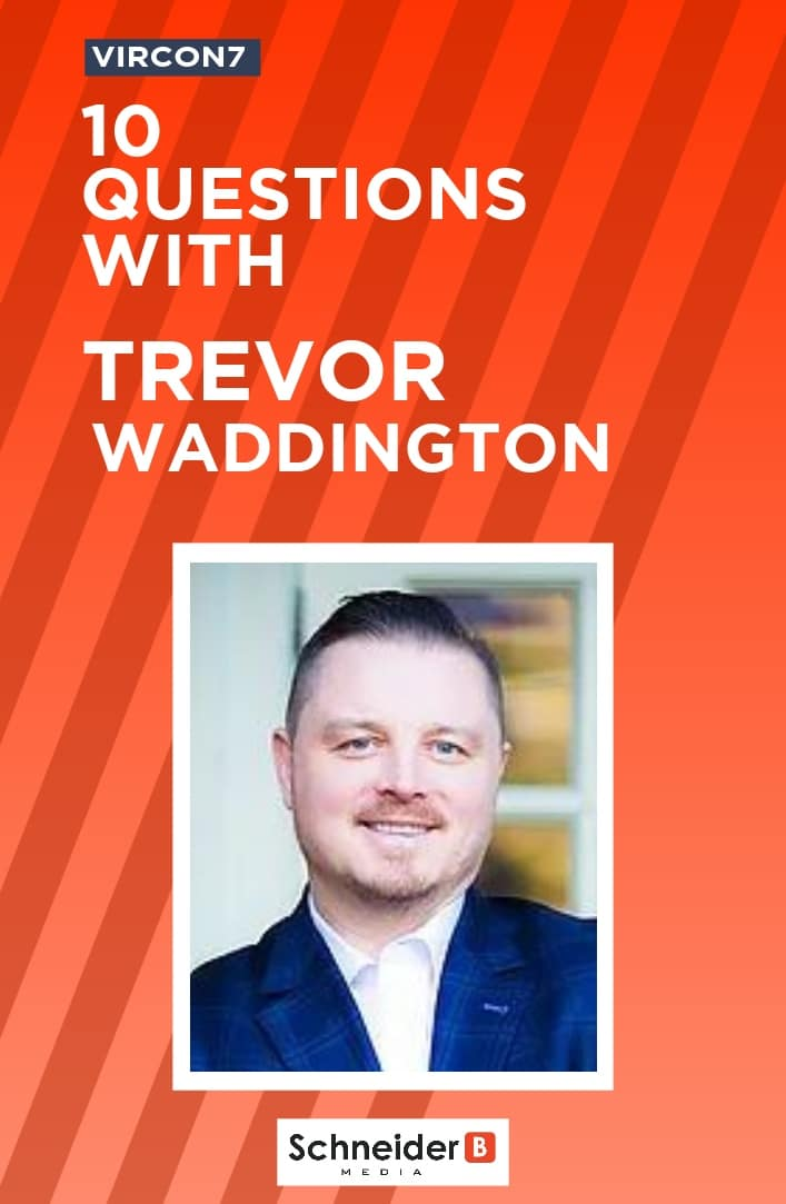 10 Questions with Trevor Waddington